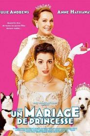 Princesse malgré elle 2 - Un mariage de princesse