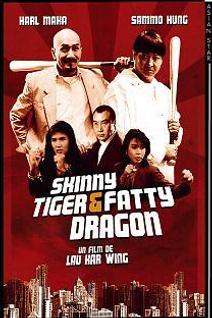 Skinny tiger and Fatty Dragon