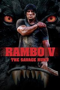 Rambo 5 : the savage hunt
