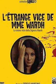 L'étrange vice de Mme Wardh