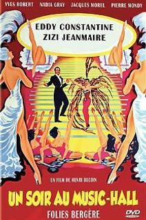 Un soir au Music Hall - Folies Bergère