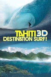 Tahiti : Destination surf
