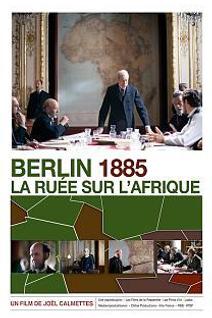 Berlin 1885, la ruée sur l' Afrique
