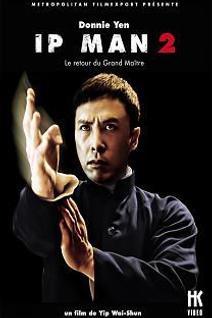 Ip Man 2 Le Retour Du Grand Maitre