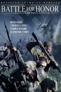 Battle for Honor : La Bataille de Brest-Litovsk