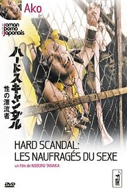 Hard Scnadal - Les naufragés du sexe