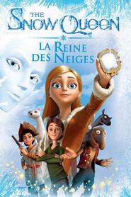 The Snow Queen - La Reine des Neiges