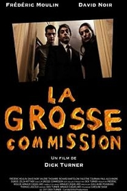 La Grosse Commission