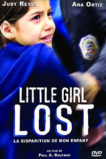 Little Girl Lost : La disparition de mon enfant