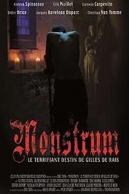 Monstrum, le terrifiant destin de Gilles de Rais
