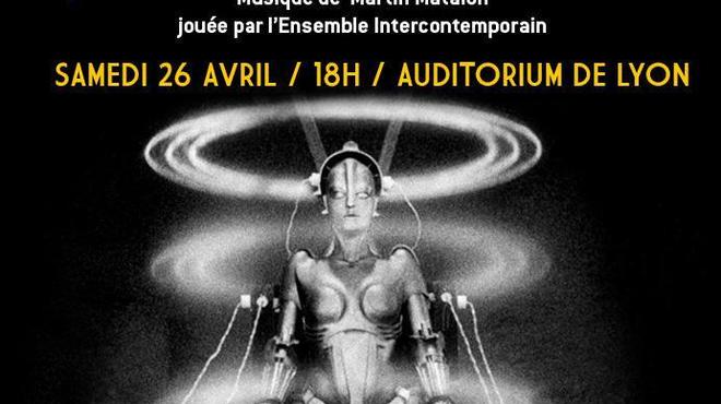 Metropolis : Le ciné-concert à Lyon