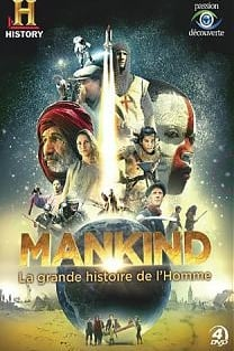 Mankind - La grande histoire de l'Homme