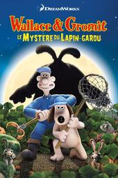 Wallace & Gromit 4, le mystère du lapin-garou