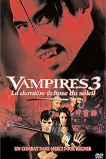 Vampires 3 - La dernière éclipse du soleil