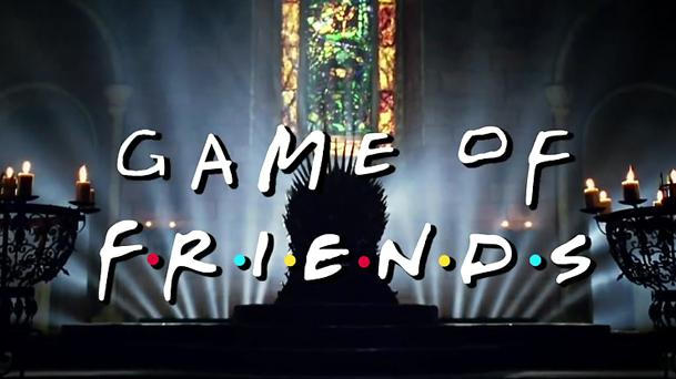 Quand Game of Thrones rencontre Friends !