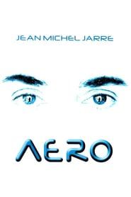 Jean Michel Jarre: Aero
