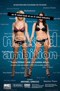 Naked Ambition: An R Rated Look at an X Rated Industry