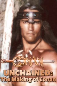 Conan Unchained: The Making of 'Conan'