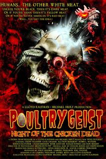 Poultrygeist : Night of the Chicken Dead