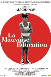 La Mauvaise éducation