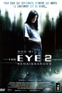 The Eye 2 : Renaissances
