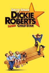 Dickie Roberts: ex-enfant star