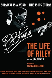 B.B. King, the Life of Riley