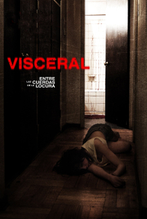 Visceral: Between the Ropes of Madness