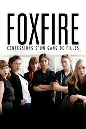 Foxfire : Confessions d'un gang de filles