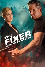 The Fixer : Catastrophes Programmées