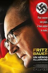 Fritz Bauer, un héros allemand