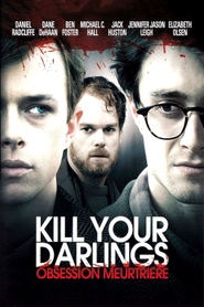 Kill your darlings - Obsession meurtrière