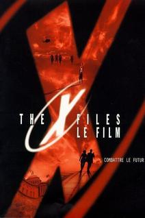 The X-Files, le film : Combattre le futur