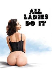 All Ladies do it