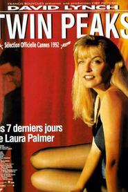 Twin Peaks - Les 7 derniers jours de Laura Palmer