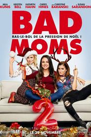 Bad Moms 2