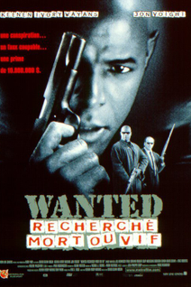 Wanted : Recherché mort ou vif