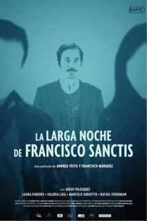 The Long Night of Francisco Sanctis