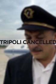 Tripoli Cancelled