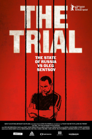The Trial : The state of Russia vs Oleg Sentsov
