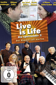 Live is Life 2