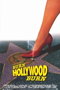Burn Hollywood, Burn