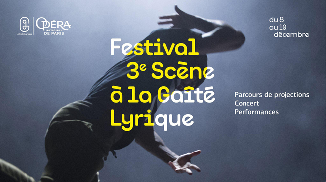 Festival 3ème Scène à la Gaîté Lyrique : demandez le programme