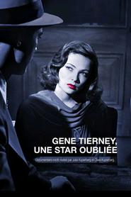 Gene Tierney, une star oubliée