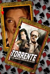 Torrente, le bras gauche de la loi