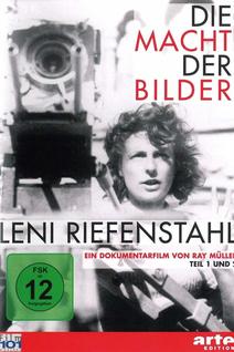 Leni Riefenstahl, le pouvoir des images