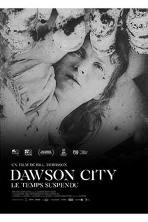 Dawson City: Le Temps suspendu