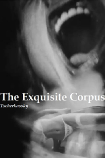 The Exquisite Corpus