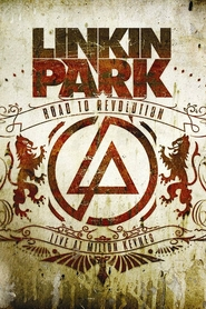 Linkin Park - Road to Revolution