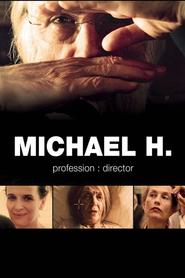 Michael Haneke: profession réalisateur